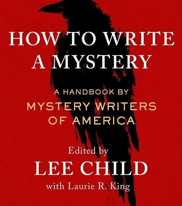How to Write a Mystery: A Handbook by Mystery Writers of America